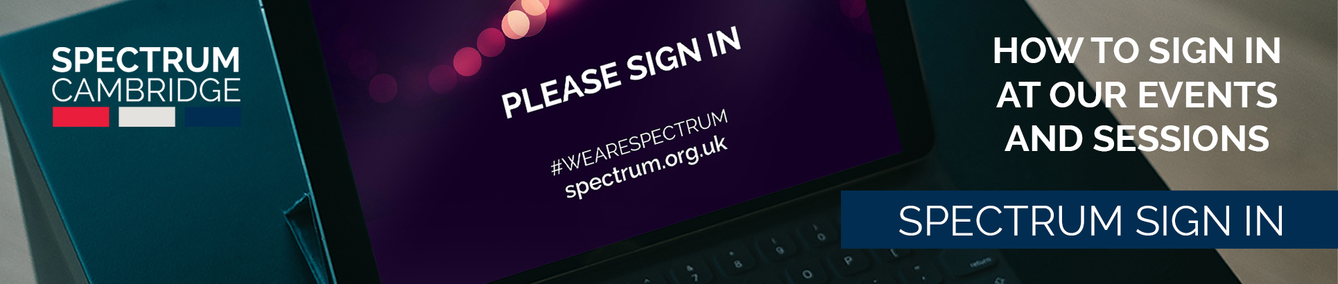 How to sign in at Spectrum Events