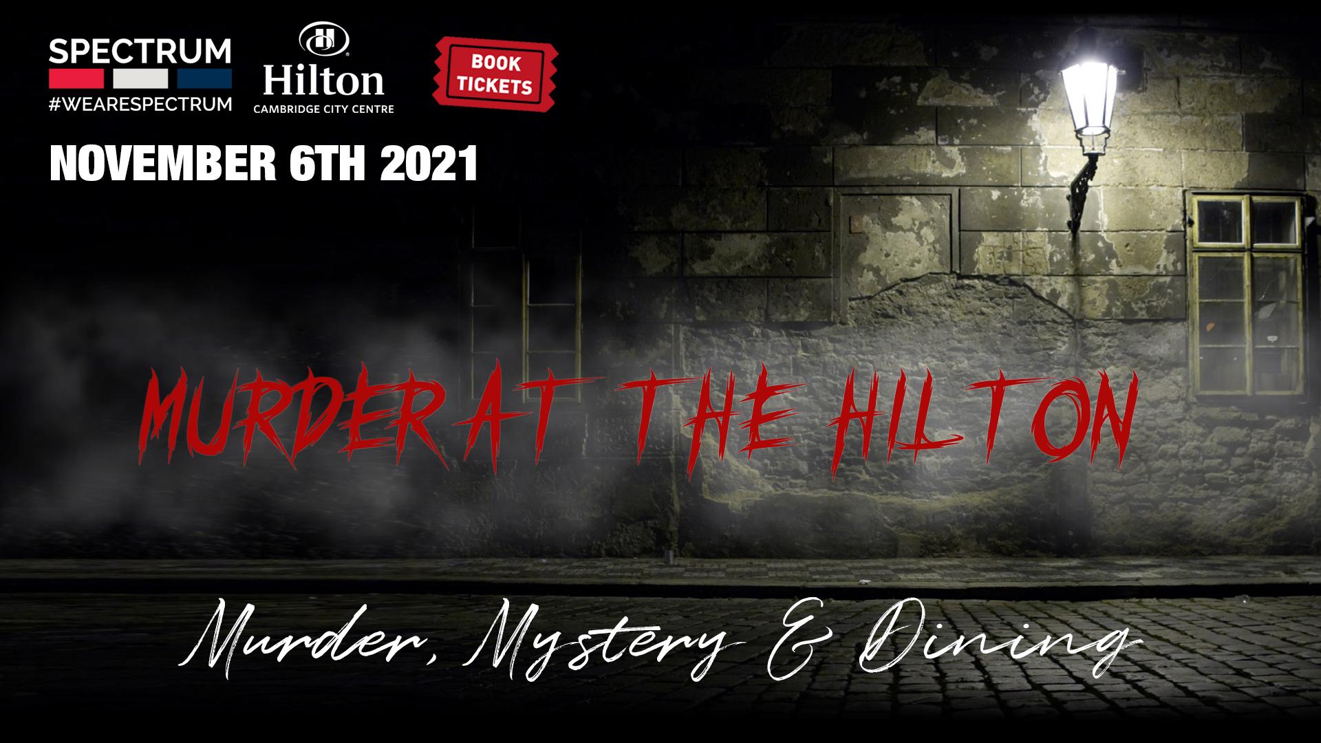 Murder at the Hilton 2021